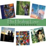 His Healing Love: The Collection